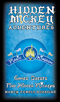 """HIDDEN MICKEY ADVENTURES in WDW Magic Kingdom"" Games, Quests & Challenges, Find Hidden Mickeys in Walt Disney World, Magic Kingdom. The third book in the Hidden Mickey Quests series"